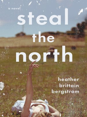 cover image of Steal the North