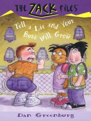 cover image of Tell a Lie and Your Butt Will Grow