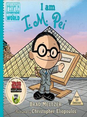 cover image of I Am I. M. Pei