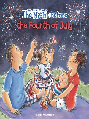 cover image of The Night Before the Fourth of July