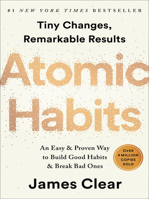 cover image of Atomic Habits: Tiny Changes, Remarkable Results