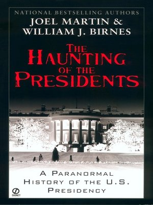 cover image of The Haunting of the Presidents