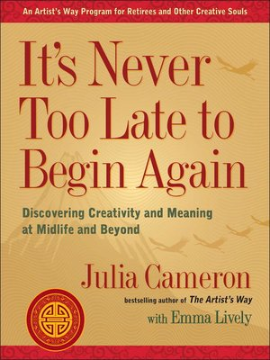 cover image of It's Never Too Late to Begin Again