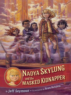 cover image of Nadya Skylung and the Masked Kidnapper