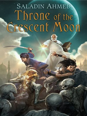 cover image of Throne of the Crescent Moon