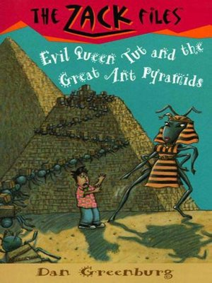 cover image of Evil Queen Tut and the Great Ant Pyramids