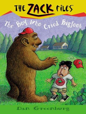cover image of The Boy Who Cried Bigfoot