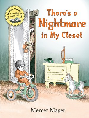 cover image of There's a Nightmare in My Closet