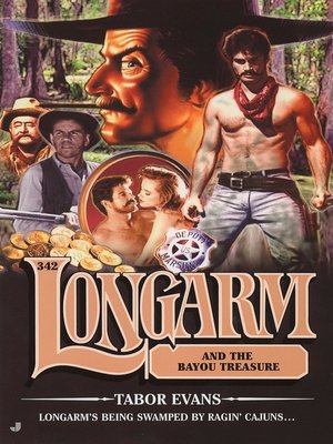cover image of Longarm and the Bayou Treasure