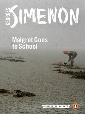 cover image of Maigret Goes to School
