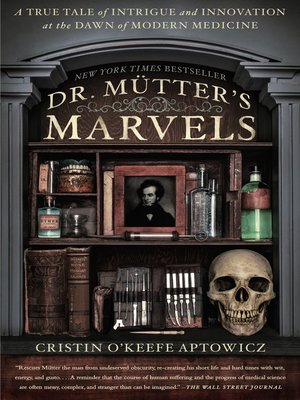 cover image of Dr. Mütter's Marvels