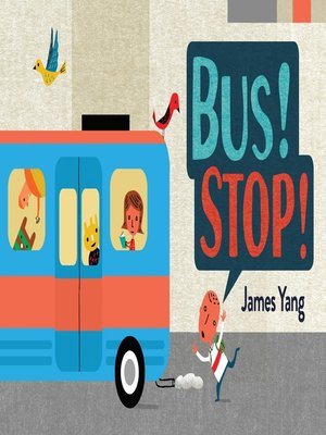 cover image of Bus! Stop!