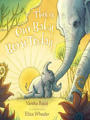 cover image of This Is Our Baby, Born Today