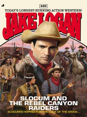 cover image of Slocum and the Rebel Canyon Raiders
