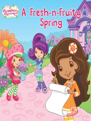 cover image of A Fresh-n-Fruity Spring