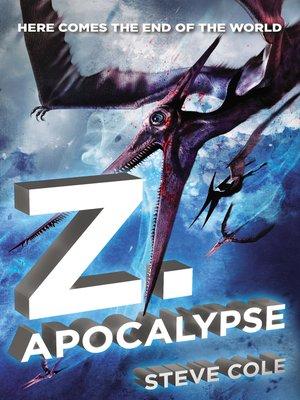 cover image of Z. Apocalypse
