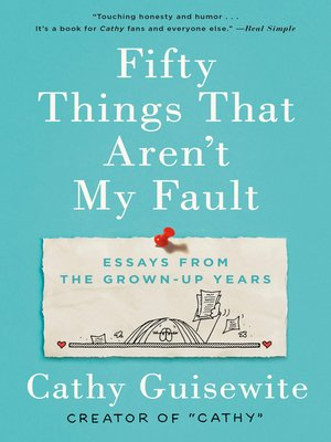 cover image of Fifty Things That Aren't My Fault