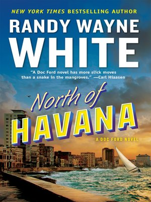 North Of Havana Doc Ford Series Book 5