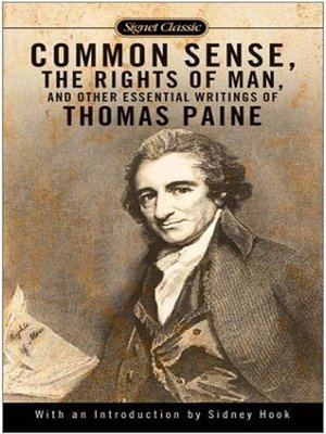 cover image of Common Sense, The Rights of Man and Other Essential Writings of Thomas Paine