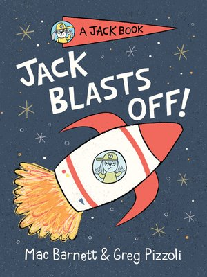 cover image of Jack Blasts Off