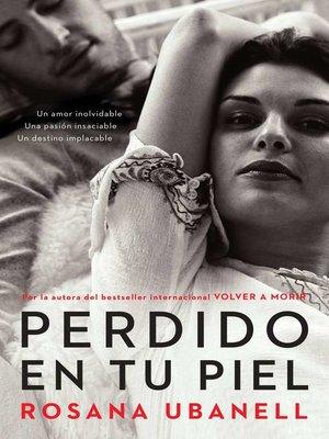 cover image of Perdido en tu piel (Lost in Your Skin)