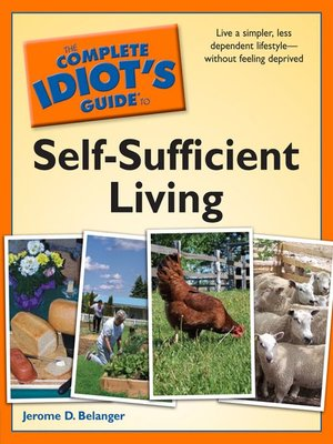 cover image of The Complete Idiot's Guide to Self-Sufficient Living