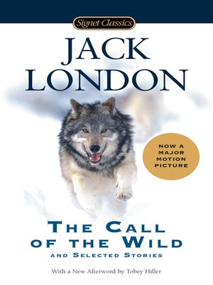 cover image of The Call of the Wild and Selected Stories
