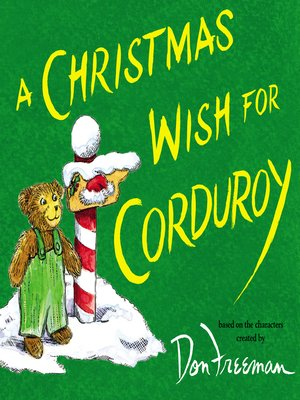cover image of A Christmas Wish For Corduroy