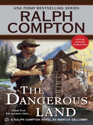 cover image of Ralph Compton the Dangerous Land