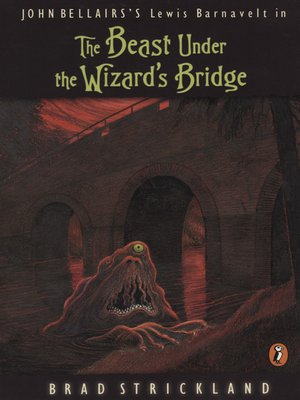 cover image of The Beast Under the Wizard's Bridge