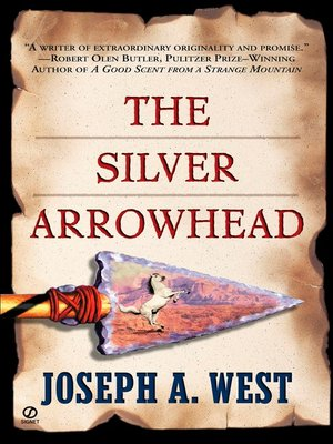 cover image of The Silver Arrowhead