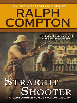 cover image of Ralph Compton Straight Shooter