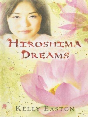 cover image of Hiroshima Dreams