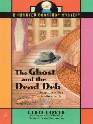 cover image of The Ghost and the Dead Deb