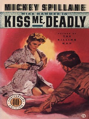 cover image of Kiss Me Deadly