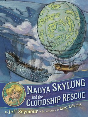 cover image of Nadya Skylung and the Cloudship Rescue