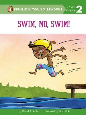 cover image of Swim, Mo, Swim!