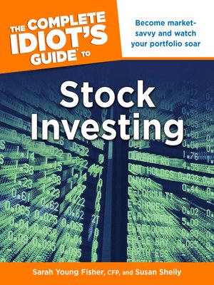 cover image of The Complete Idiot's Guide to Stock Investing