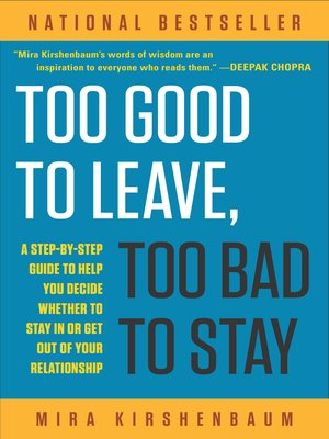 cover image of Too Good to Leave, Too Bad to Stay