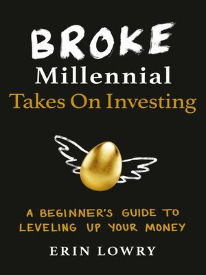 cover image of Broke Millennial Takes On Investing