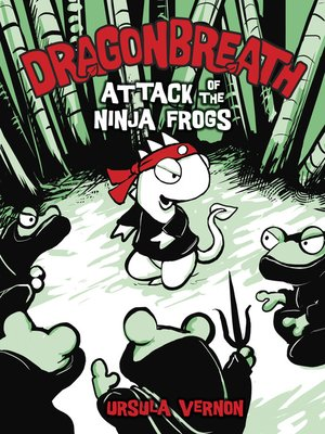 cover image of Attack of the Ninja Frogs