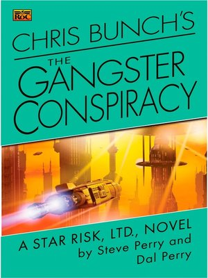 cover image of Chris Bunch's The Gangster Conspiracy