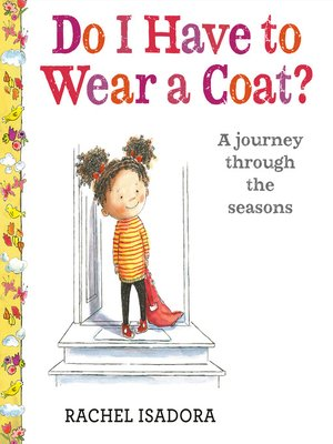 cover image of Do I Have to Wear a Coat?