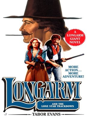 cover image of Longarm and the Lone Star Trackdown