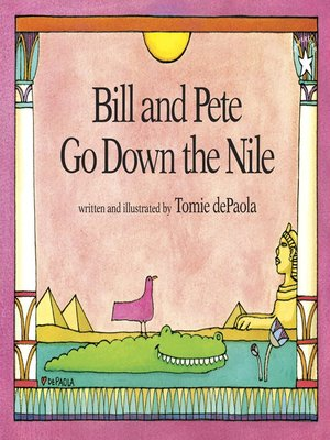 cover image of Bill and Pete Go Down the Nile