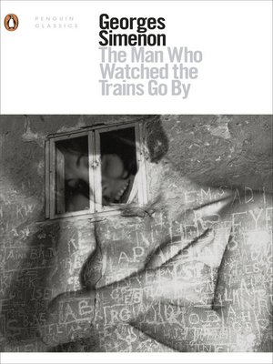 cover image of The Man Who Watched the Trains Go By