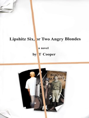 cover image of Lipshitz Six, or Two Angry Blondes