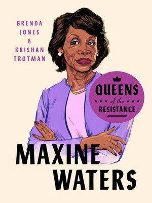 cover image of Queens of the Resistance: Maxine Waters
