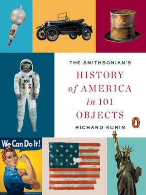 cover image of The Smithsonian's History of America in 101 Objects