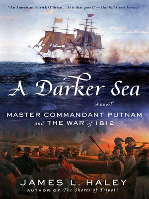 cover image of A Darker Sea: Master Commandant Putnam and the War of 1812